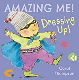Dressing Up (Amazing Me!)