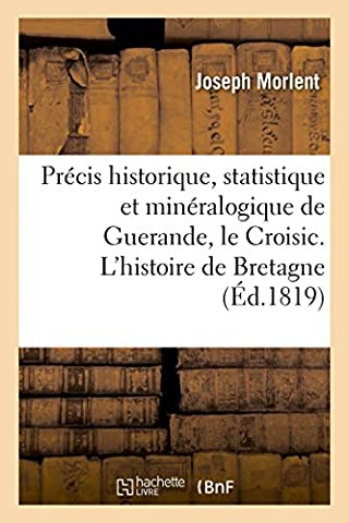 Carte Et Le Territoire - Précis historique, statistique et minéralogique sur Guerande,