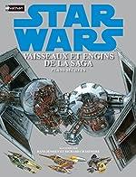 STAR WARS VAISSEAUX ET ENGINS de DAVID WEST REYNOLDS