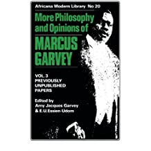 More Philosophy and Opinions of Marcus Garvey (Africana Modern Library)