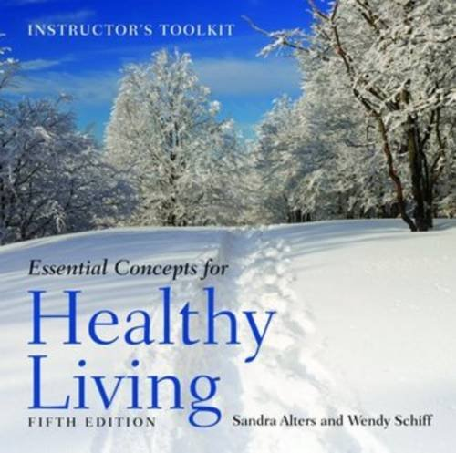 Essential Concepts for Healthy Living: Instructor's Toolkit