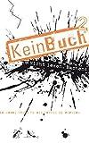 KeinBuch2: Weitere 86 Dinge