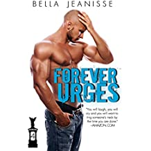 Forever Urges (Gasoline Book 4) (English Edition)