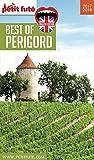BEST OF PÉRIGORD 2017/2018 Petit Futé (THEMATIQUES)