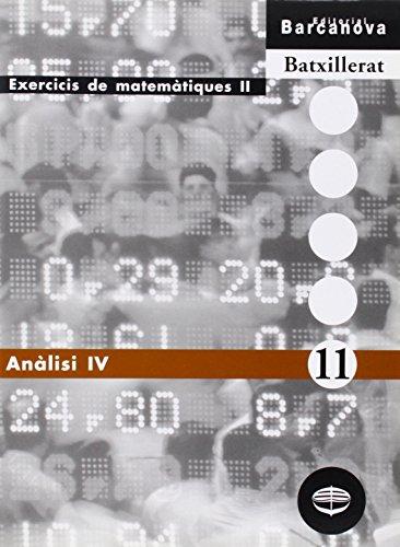 Anàlisi IV (Materials Educatius - Material Complementari Batxillerat - Quaderns De Matemátiques) - 9788448915612