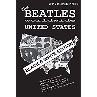The Beatles worldwide: United States - Black & White Edition: Discography  edited in U.S. by  Capitol / Vee Jay / Decca / MGM / UA / Tollie / Atco / ... Beatles worldwide - Black & White Edition)