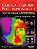 Clinical Cardiac Electrophysiology: Techniques and Interpretations