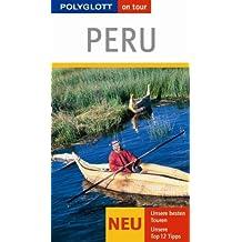 Peru: Polyglott on tour Reiseführer