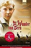 Das Wunder von Bern: Roman. Nach einem Drehbuch von Sönke Wortmann und Rochus Hahn (KiWi)