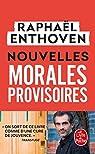 Nouvelles morales provisoires par Enthoven