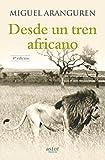 Desde un tren africano (Astor Nova)