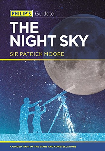 Philip's Guide to the Night Sky: A guided