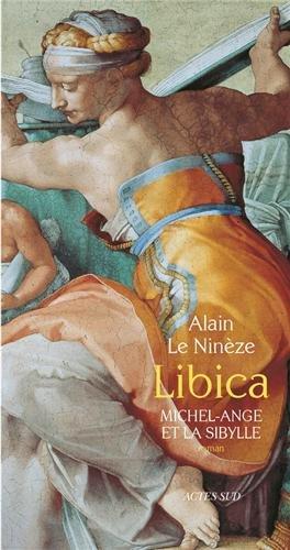 Libica : Michel-Ange et la Sibylle par Alain Le Nineze