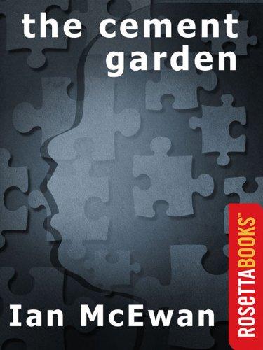 The Cement Garden (Ian McEwan Series)