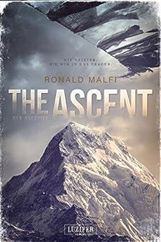 THE ASCENT - DER AUFSTIEG: Roman von [Malfi, Ronald]