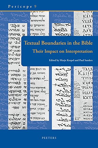 Textual Boundaries in the Bible: Their Impact on Interpretation (Pericope Unit Delimitation as a Guide to Interpretation, Band 9)