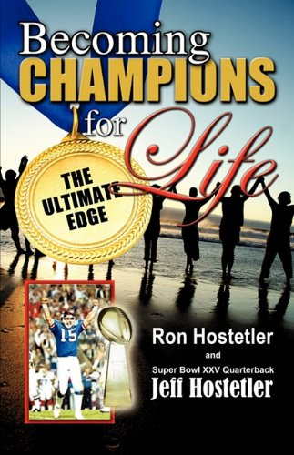 Becoming Champions for Life por Ron Hostetler