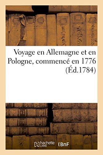 Voyage en Allemagne et en Pologne, commencé en 1776 par Sans Auteur