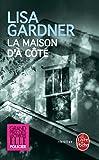 La Maison D'a Cote by Lisa Gardner (2012-08-29)