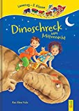 Dinoschreck um Mitternacht: Lesezug 2. Klasse