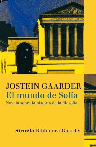 El mundo de Sofía (Las Tres Edades / Biblioteca Gaarder) por Joseph Gaarder