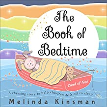 The Book of Bedtime: A Read Aloud Bedtime Story Picture Book To Help Children Fall Asleep (Ages 3-6) (Top of the Wardrobe Gang Picture 12) (English Edition)