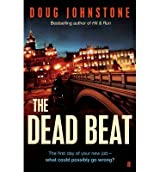 [(The Dead Beat)] [ By (author) Doug Johnstone ] [May, 2014]