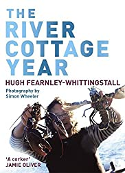 The River Cottage Year by Hugh Fearnley-Whittingstall (2005-04-11)