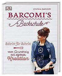 Barcomi's Backschule: Schritt für Schritt - vom Grundteig zur eigenen Kreation