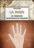 La main en médecine traditionnelle chinoise