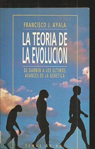 La teoria de la evolucion (La Trama) por Francisco J.Ayala
