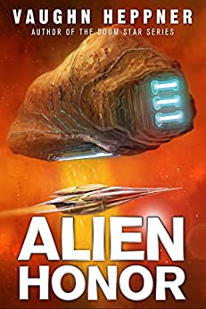 Alien Honor (A Fenris Novel Book 1) by [Heppner, Vaughn]