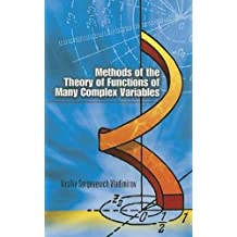 Methods of the Theory of Functions of Many Complex Variables (Dover Books on Mathematics)