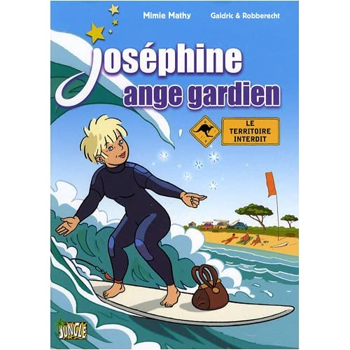 Joséphine ange gardien, Tome 4 :