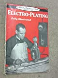 Electro-Plating (Amateur Mechanic + Work Handbooks)