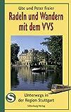Radeln und Wandern mit dem VVS: Unterwegs in der Region Stuttgart