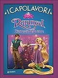 Rapunzel. L'intreccio della torre. Ediz. illustrata