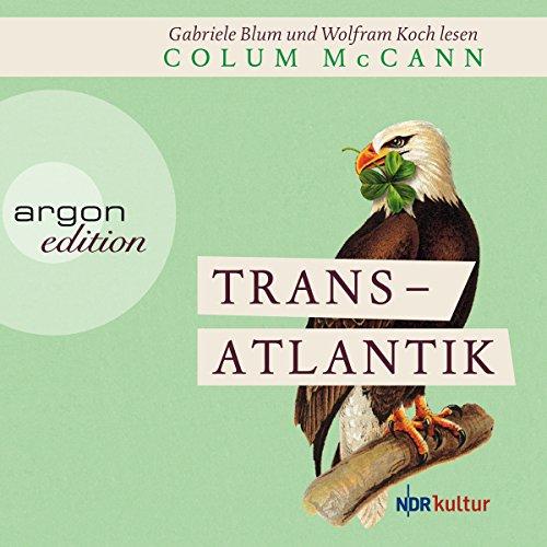 Buchseite und Rezensionen zu 'Transatlantik' von Colum McCann