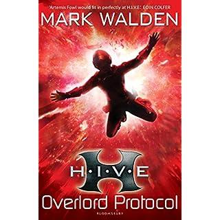 H.I.V.E. 2: Overlord Protocol