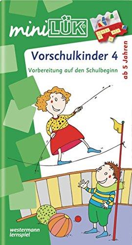 ten / Vorschule: miniLÜK: Vorschulkinder 4: Vorbereitung auf den Schulbeginn für Kinder von 5 - 7 Jahren ()