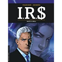 I.R.$ - tome 18 - Kate's Hell