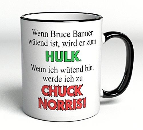 Tasse Wenn Bruce Banner wütend ist, wird er zum Hulk - Wenn ich wütend bin, werde ich zu Chuck Norris !! - lustige Tasse
