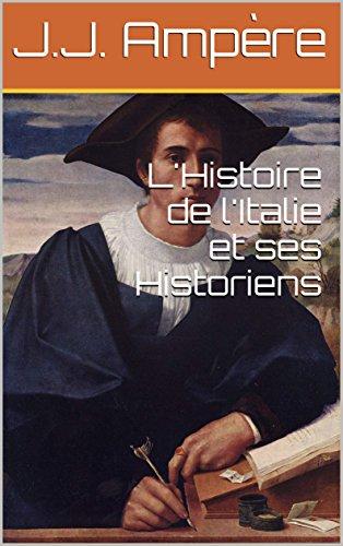 L'Histoire de l'Italie et ses Historiens
