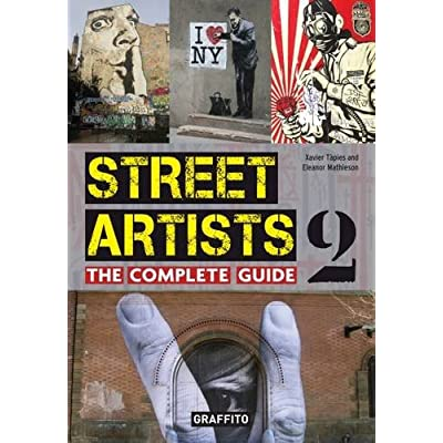 Street artists 2 the complete guide
