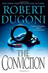 The Conviction: A Novel by Robert Dugoni (2012-06-12)