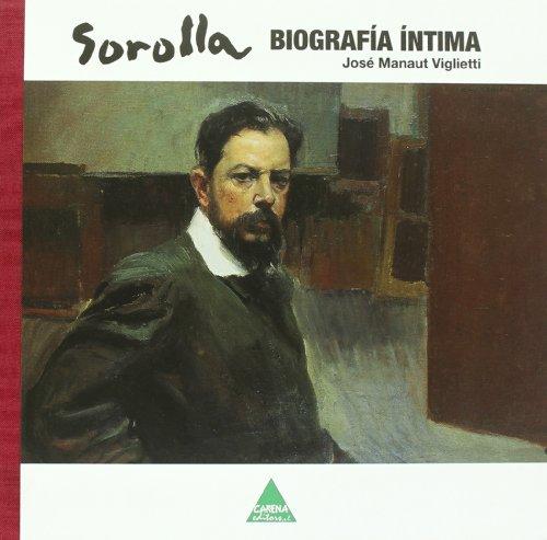 Sorolla - biografia intima