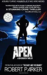 Apex (Ben Bracken 2): Volume 2 by Robert Parker (2014-06-20)