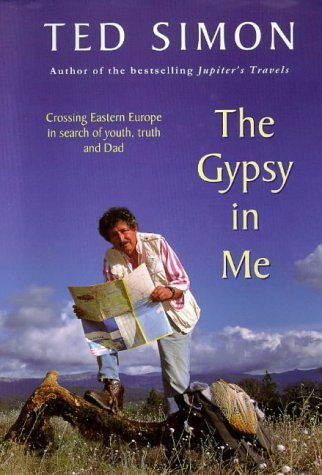Gypsy In Me by Ted Simon (October 01,1997)