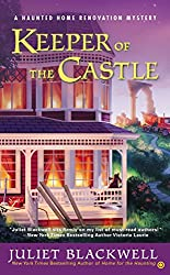Keeper of the Castle (Haunted Home Renovation)