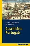 Geschichte Portugals (Ländergeschichten) - Walther L. Bernecker, Klaus Herbers